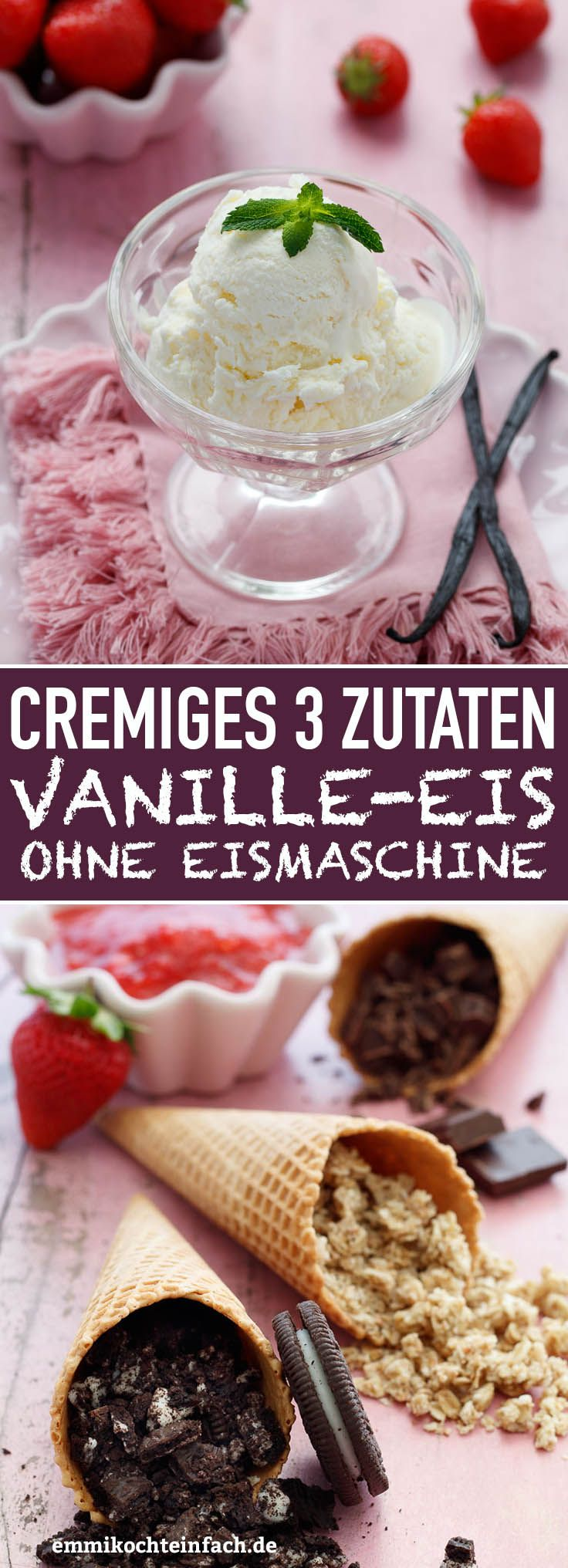 Photo of Vanilla ice cream without ice cream maker with only 3 ingredients – emmikochtein …