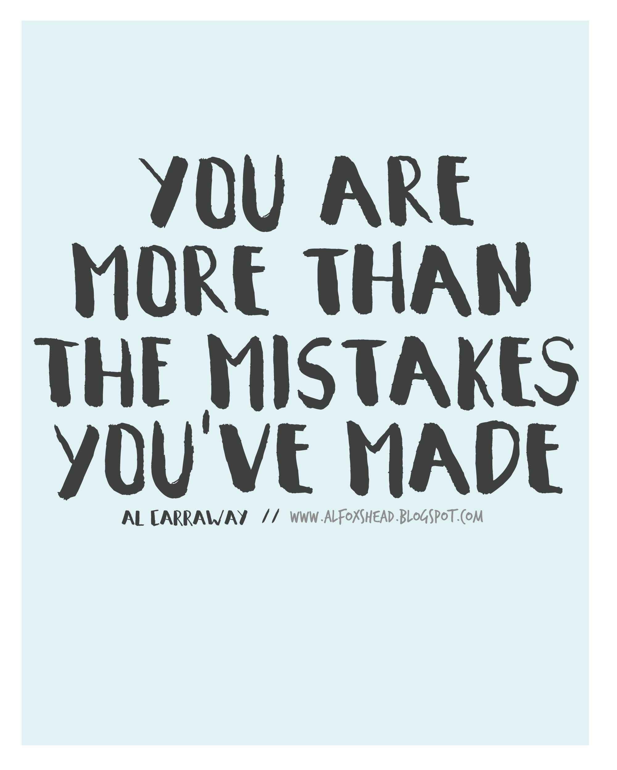 You Are More Than The Mistakes You've Made! // Al Carraway