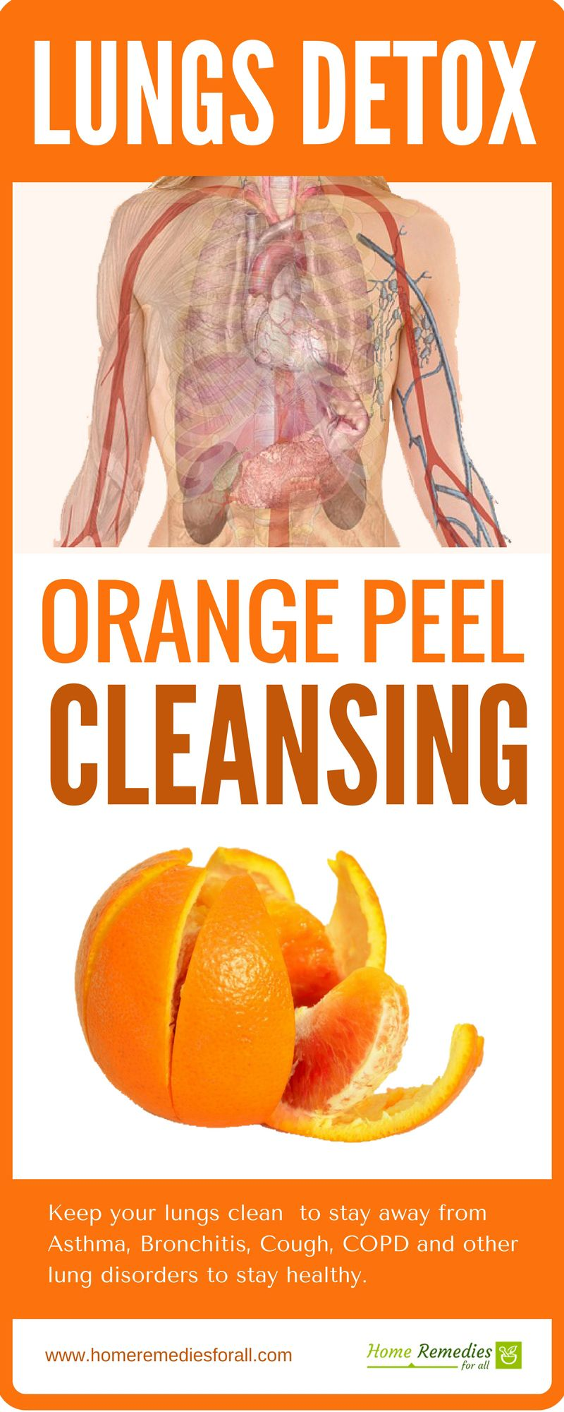 Use orange Peel detox for your lungs cleansing  Whether you