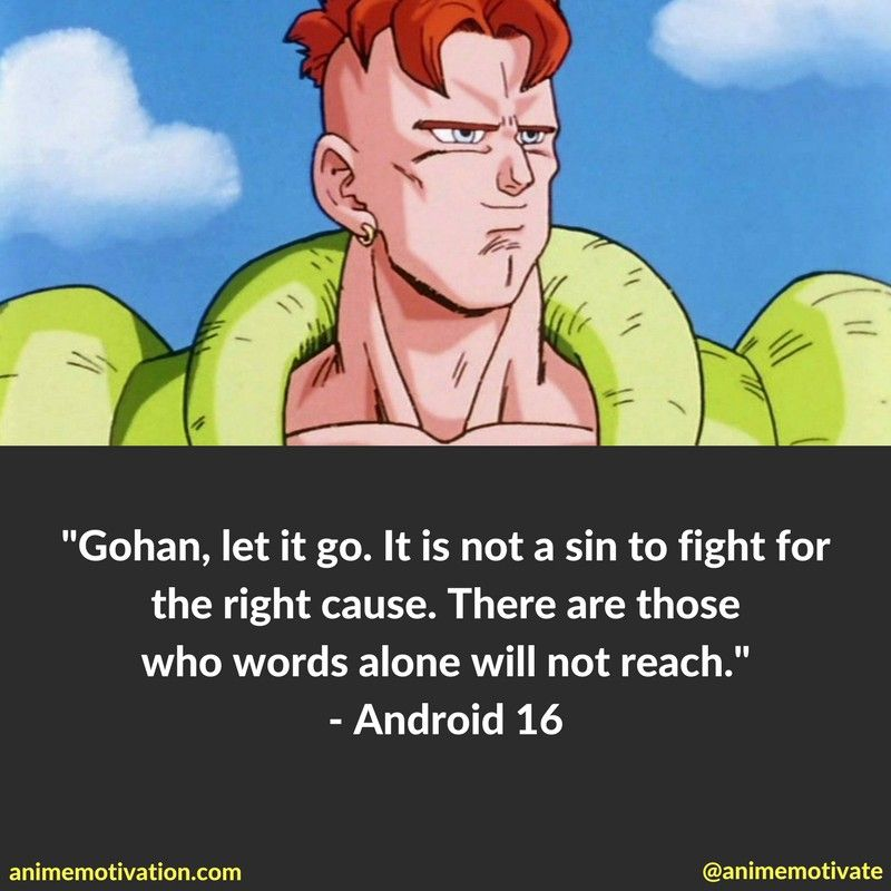 Android 16 Quotes Anime Quotes Inspirational Quotes Philosophical Quotes