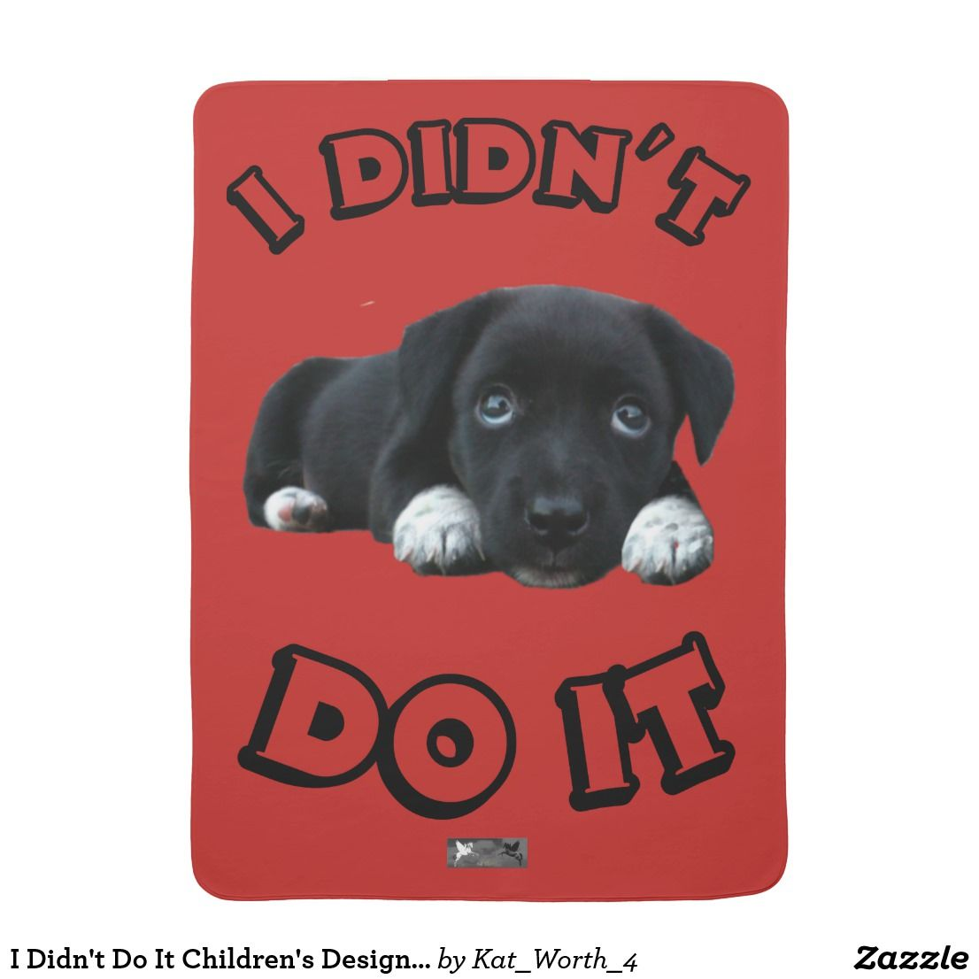 I Didn't Do It Baby Design by Kat Worth Receiving Blanket