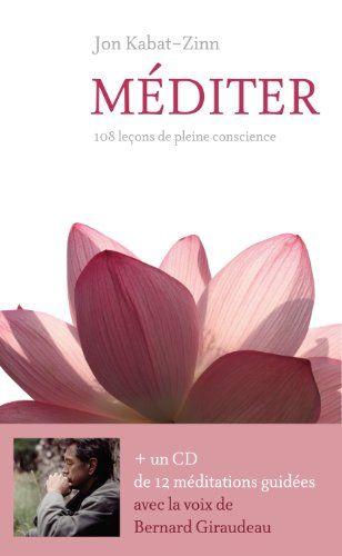 Mediter 1cd Mp3 Audio Gratuit Amazon Fr Jon Kabat Zinn Olivier Colette Livres Jon Kabat Zinn Digital Magazine Mindfulness