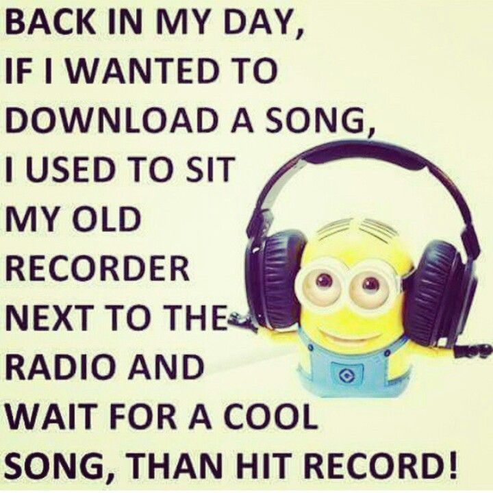 Back In My Day Minions Pinterest Minions Quotes Funny And