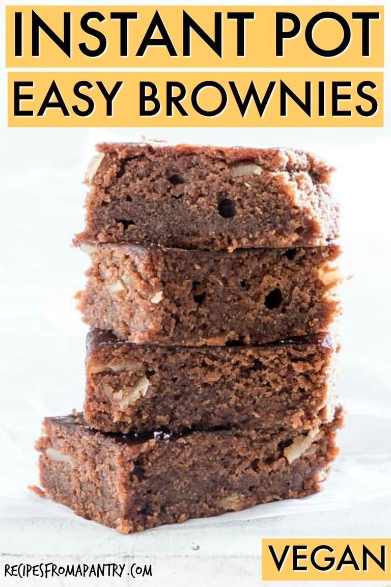 These Instant Pot Brownies Are Fudgy Moist And Full Of Flavour They Are The Vegan Pump Easy Instant Pot Recipes Instant Pot Freezer Meals Vegan Recipes Easy