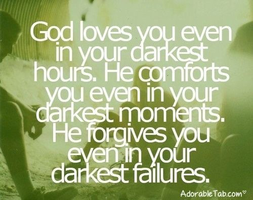 God Love Quotes Cool God Loves You Quotes  God Loves You In Every Condition Quote