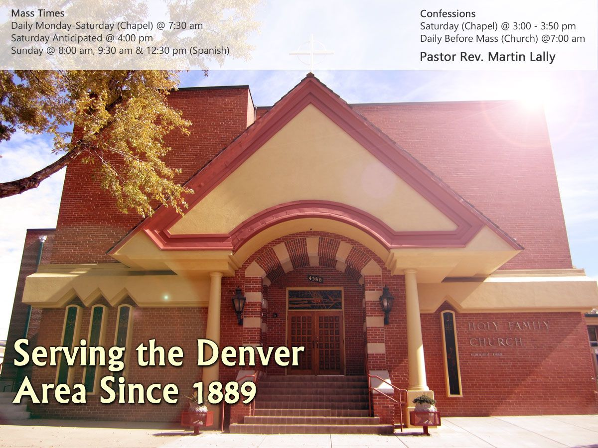 Holy Family Denver Roman Catholic Church Colorado Denver Mass