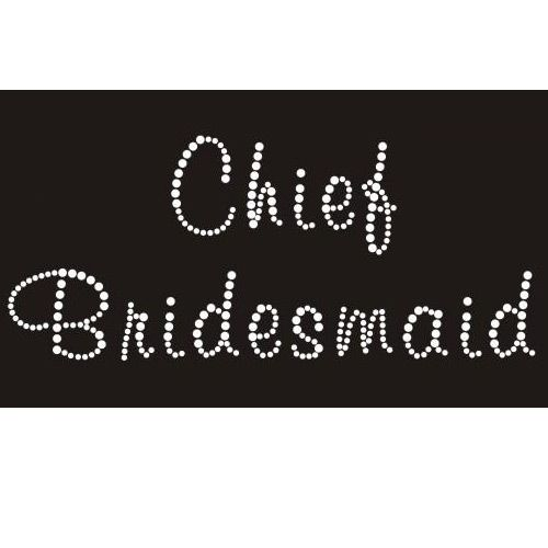 Chief Bridesmaid Diamante Crystal Rhinestone Iron On Transfer 6 00 See More At Http