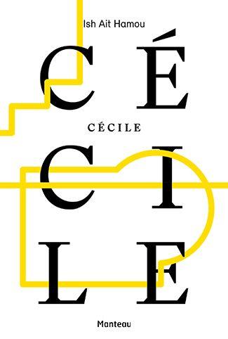 Cécile - Ish Ait Hamou.  Wauw, een aanrader!  Prachtig geschreven.  Djibril kruipt helemaal onder je huid en je kan niet anders dan van hem houden, van de eerste tot de laatste bladzijde.