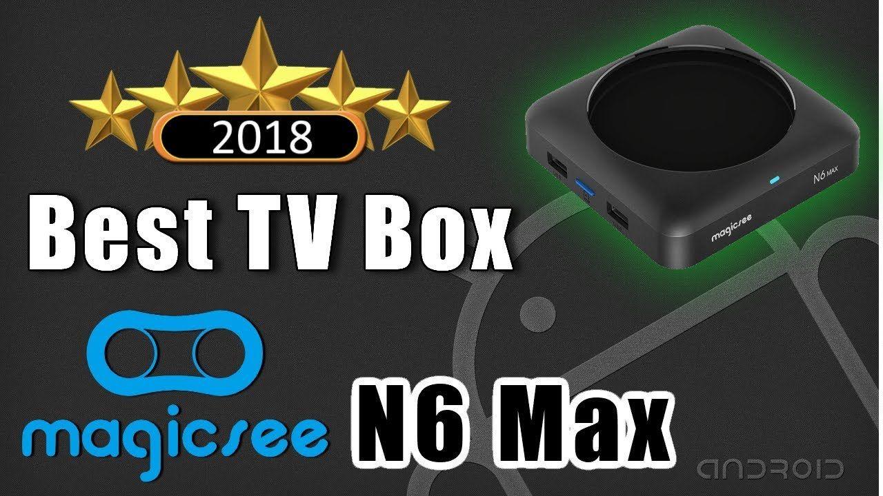 Best TV Box for 2018 Magicsee N6 Max Rockchip RK3399 Hexa