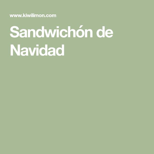 Sandwichón de Navidad