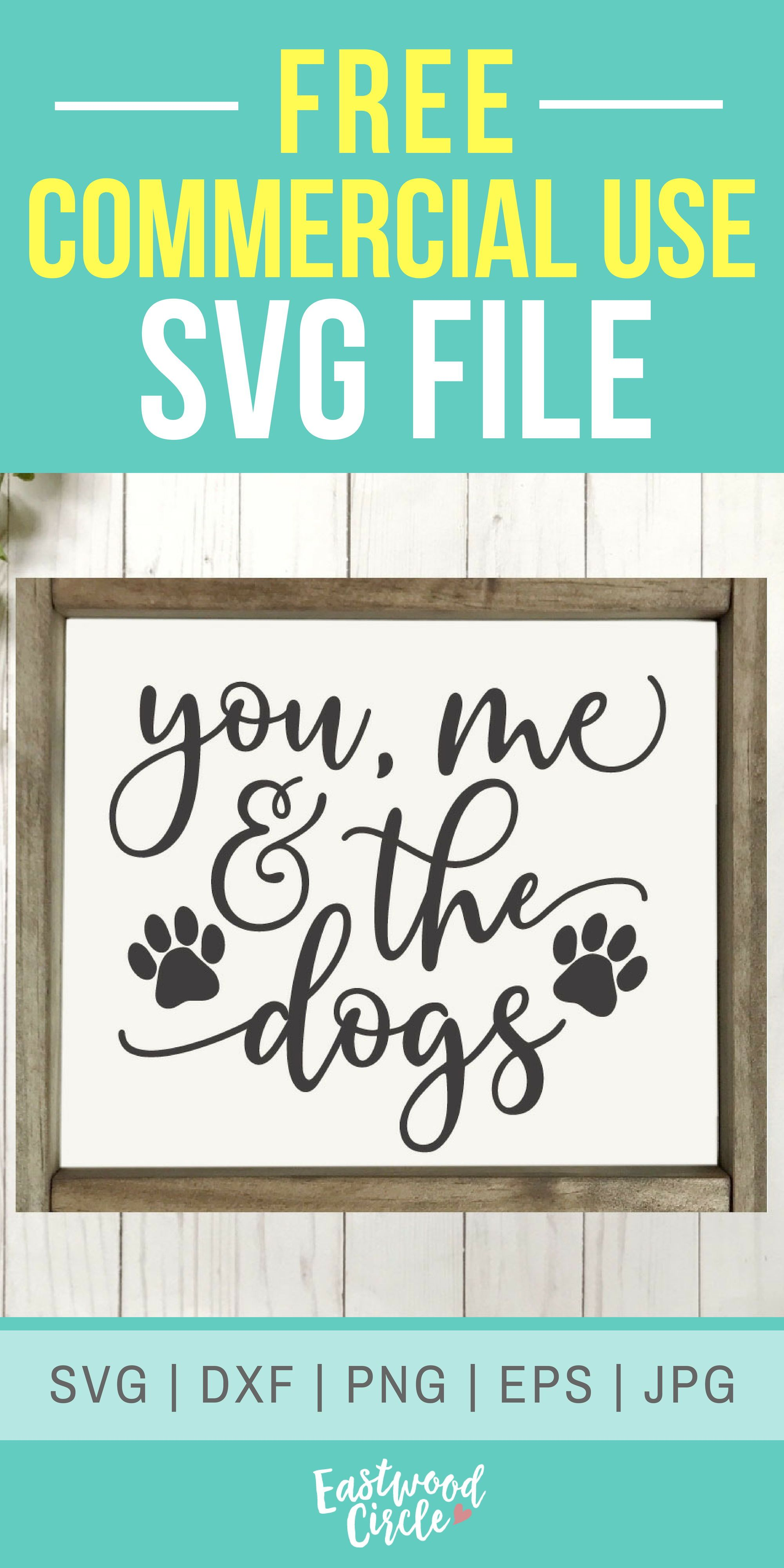You Me and the Dogs svg, Dog svg, Dog Sign svg, Dog svg Files, Dog Lover svg, Dog svg Files for Cricut, dxf, png, Commercial Use, svg Files #cricutvinylprojects