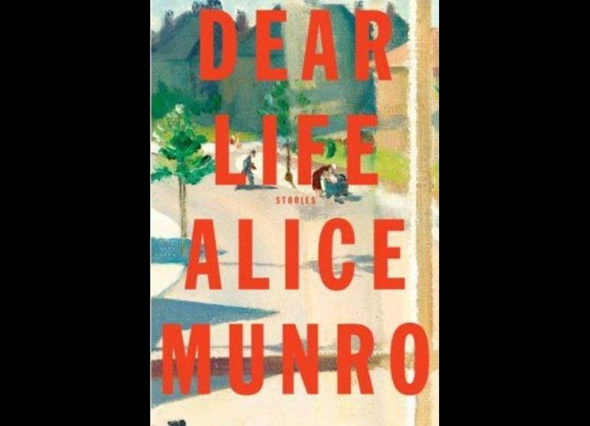 """""""Dear Life: Stories"""" by Alice Munro. On the reading list."""