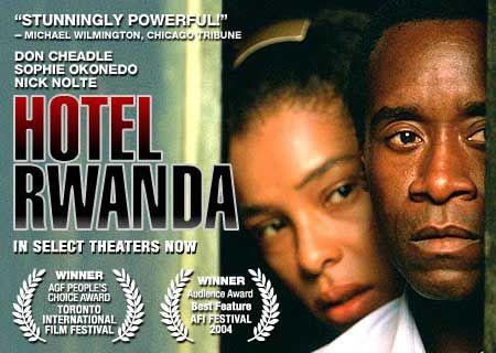Hotel Rwanda Hotel Rwanda Really Good Movies Moving Movie