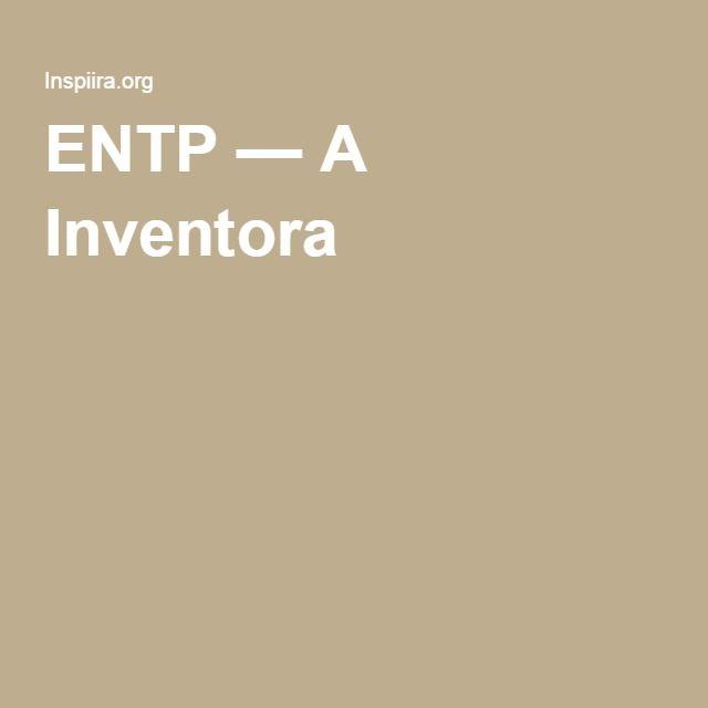 ENTP — A Inventora