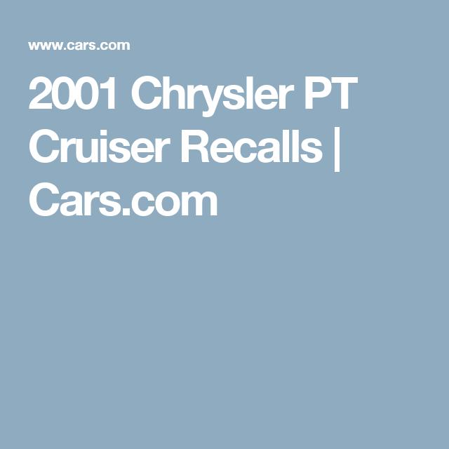 2001 Chrysler Pt Cruiser Recalls Cars