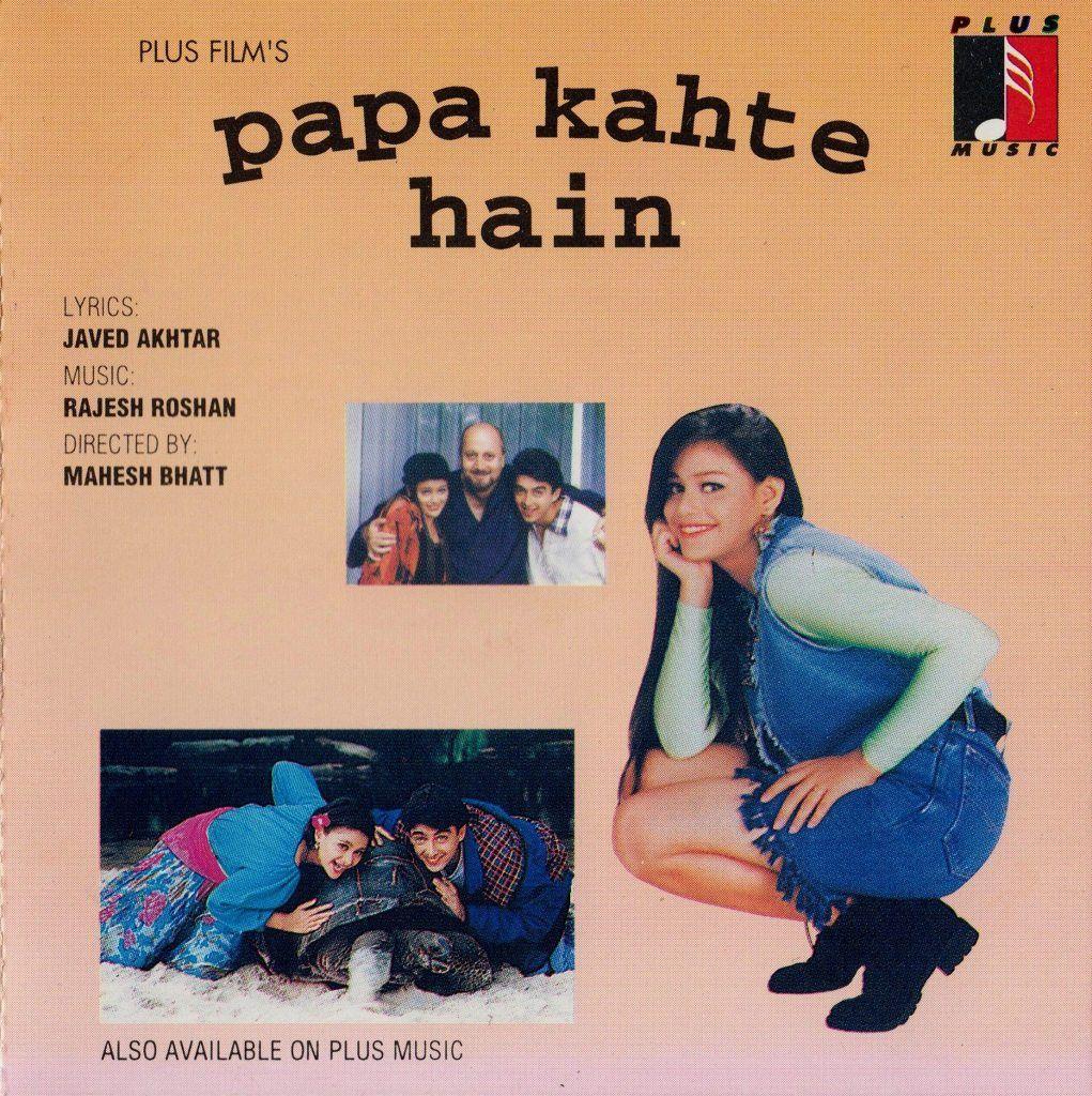 Papa Kehte Hain 1995 Flac Papa New Movies Old Movies