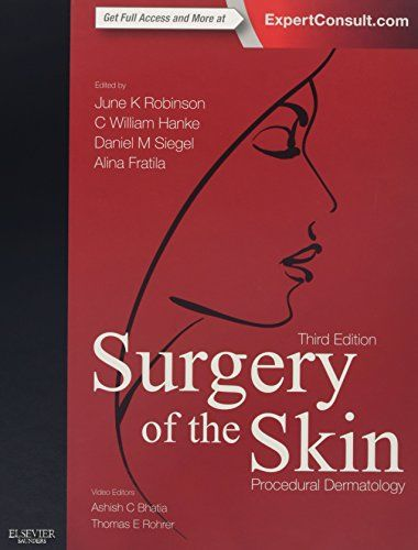 Surgery of the skin procedural dermatology 3rd edition pdf surgery of the skin procedural dermatology 3rd edition pdf download e book fandeluxe Document