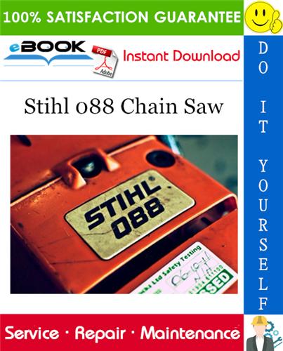 Stihl 088 Chain Saw Service Repair Manual Stihl Repair Manuals Repair
