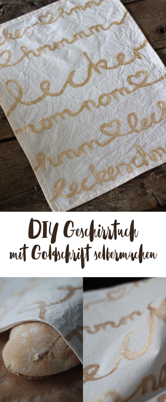 DIY Geschirrtuch mit goldener Schrift selbermachen -Geschenkideen ...