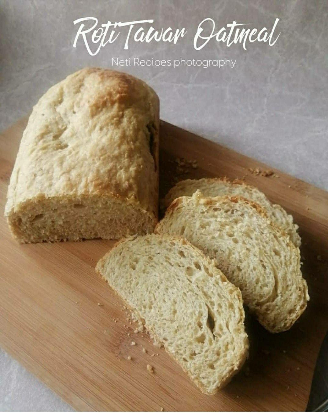 Oatmeal Bread Breakfast Resep Makanan Makanan Rotis