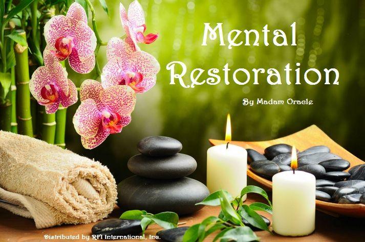 """Mental Restoration"" by Madam Oracle | Madam Oracle"