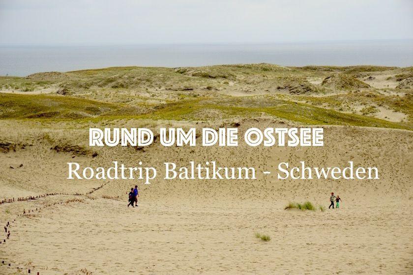 rund um die ostsee roadtrip durch das baltikum und schweden europa roadtrips und reisetipps. Black Bedroom Furniture Sets. Home Design Ideas