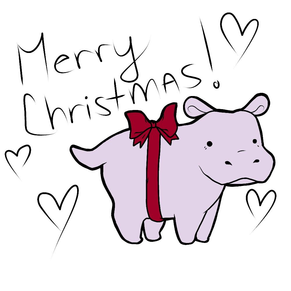 Merry Christmas!! *I want a hippopotamus for christmas!* :3 hope you ...