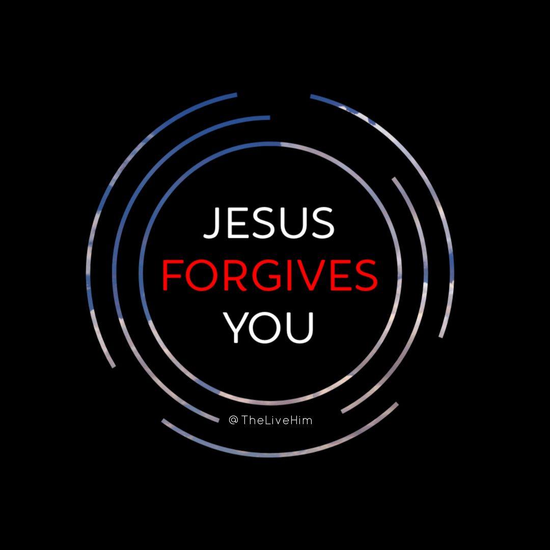 Jesus forgives you   Jesus forgives, Jesus quotes, Bible truth