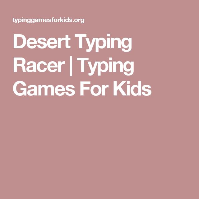 Desert Typing Racer   Typing Games For Kids