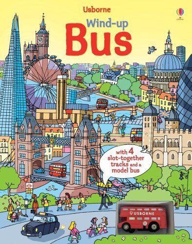 Wind Up Bus Wind Up Books By Fiona Watt Http Www Amazon Com Dp 1409565297 Ref Cm Sw R Pi Dp Og9ssb0bkd210hx2 Usborne Books Books Bus