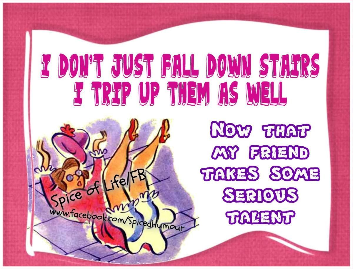 Pin by Jeannie Perrin on Humor Falling down stairs