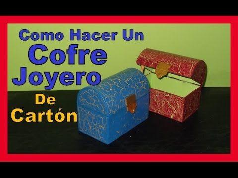 COMO HACER BONITAS MANUALIDADES CON CARTON FACILES COFRE JOYERO DE