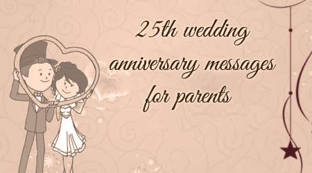 25th Wedding Anniversary Messages For Parents Wedding