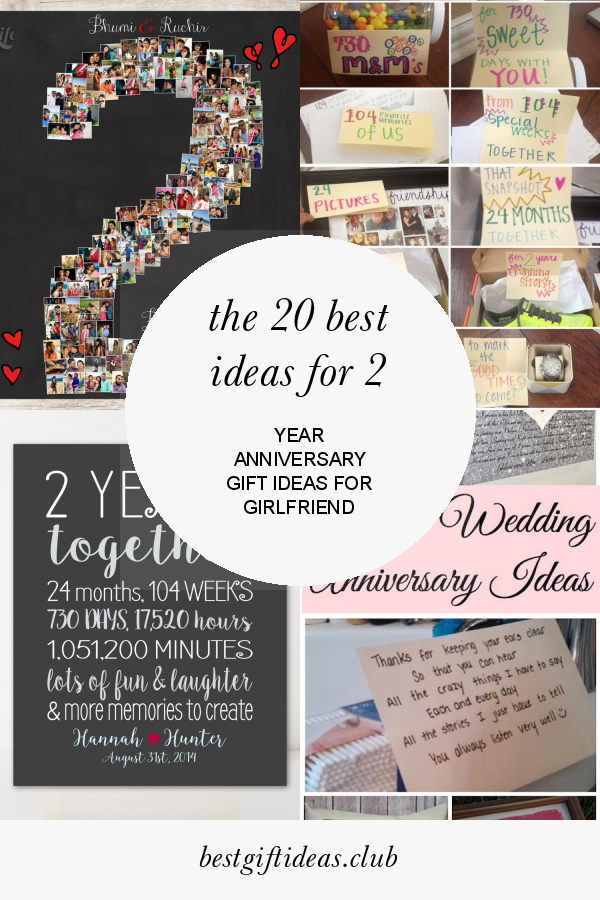 The 20 Best Ideas For 2 Year Anniversary Gift Ideas For Girlfriend 2 Year Anniversary Gift Year Anniversary Gifts Anniversary Gifts