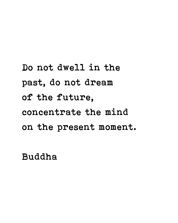 Printable Buddha Quote Being Present Mindfulness Yoga Wall Art