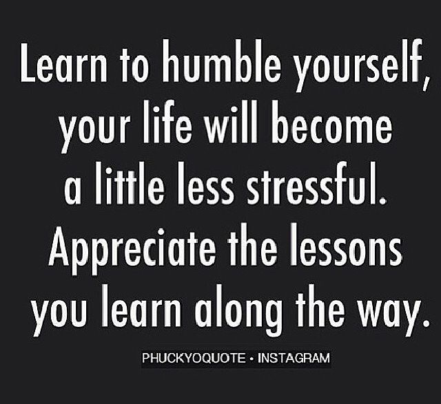 Humble yourself! | Words of Wisdom! ✨ | Humble yourself, Be