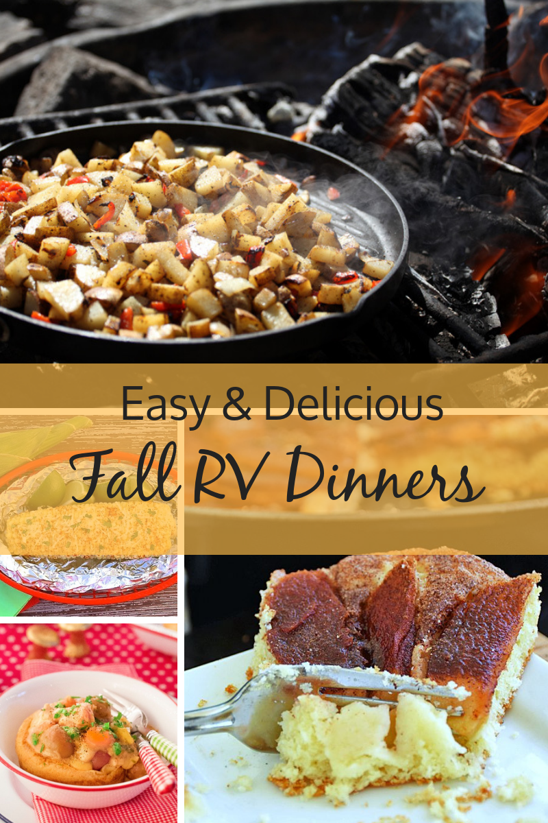 Easy And Delicious Fall Rv Dinner Ideas