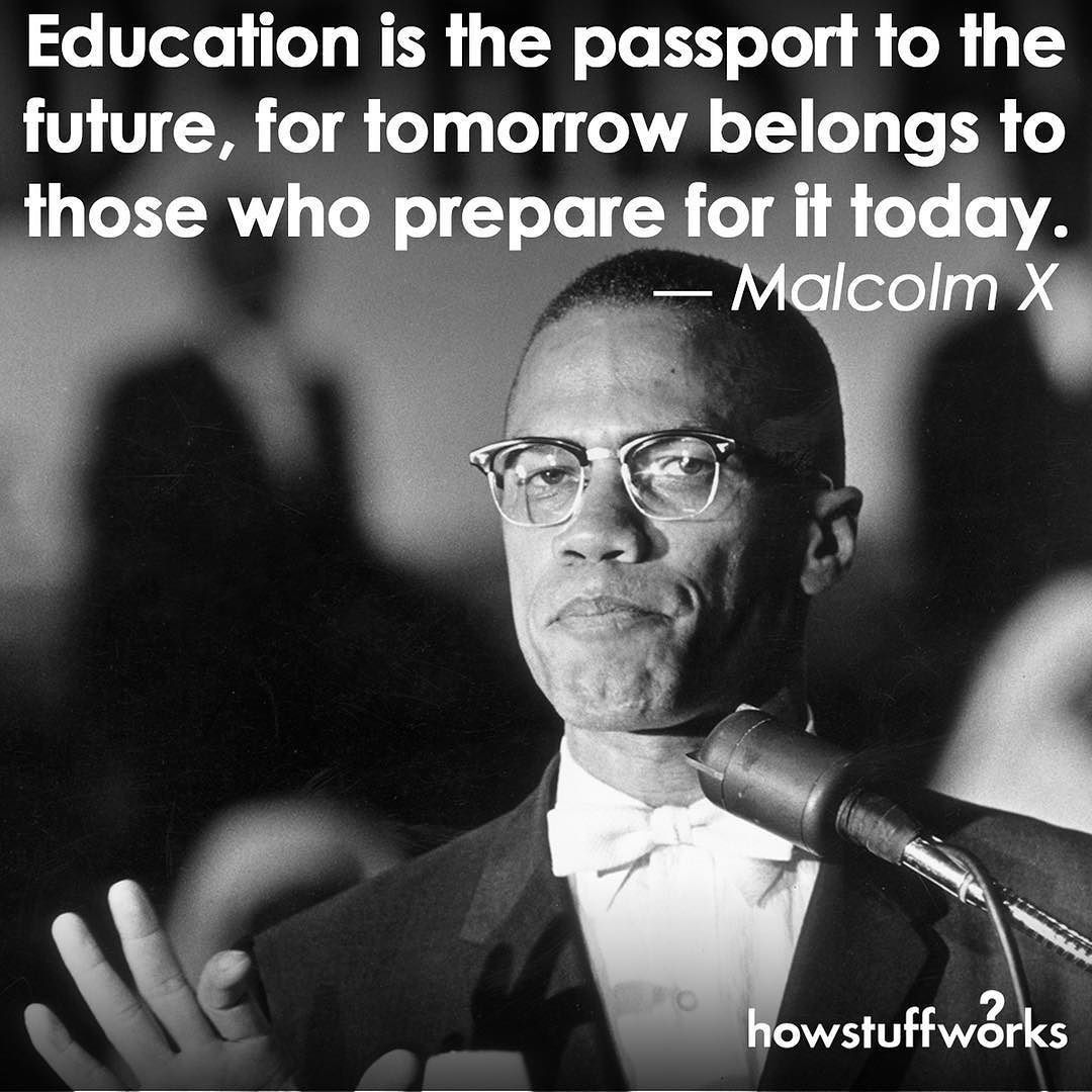 Education Is The Passport To The Future For Tomorrow