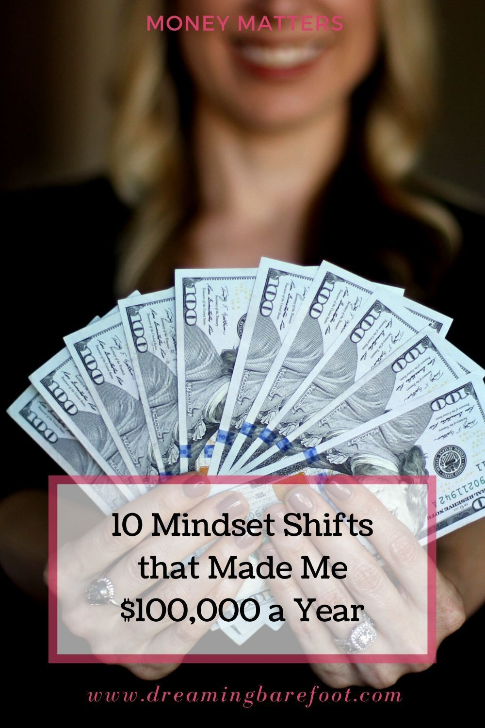 10 Mindset Shifts that Made Me 100,000 a Year Dreaming