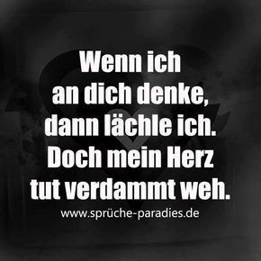 When I think about you, I smile. But my heart hurts like hell. - Sprüche - The Stylish Quotes