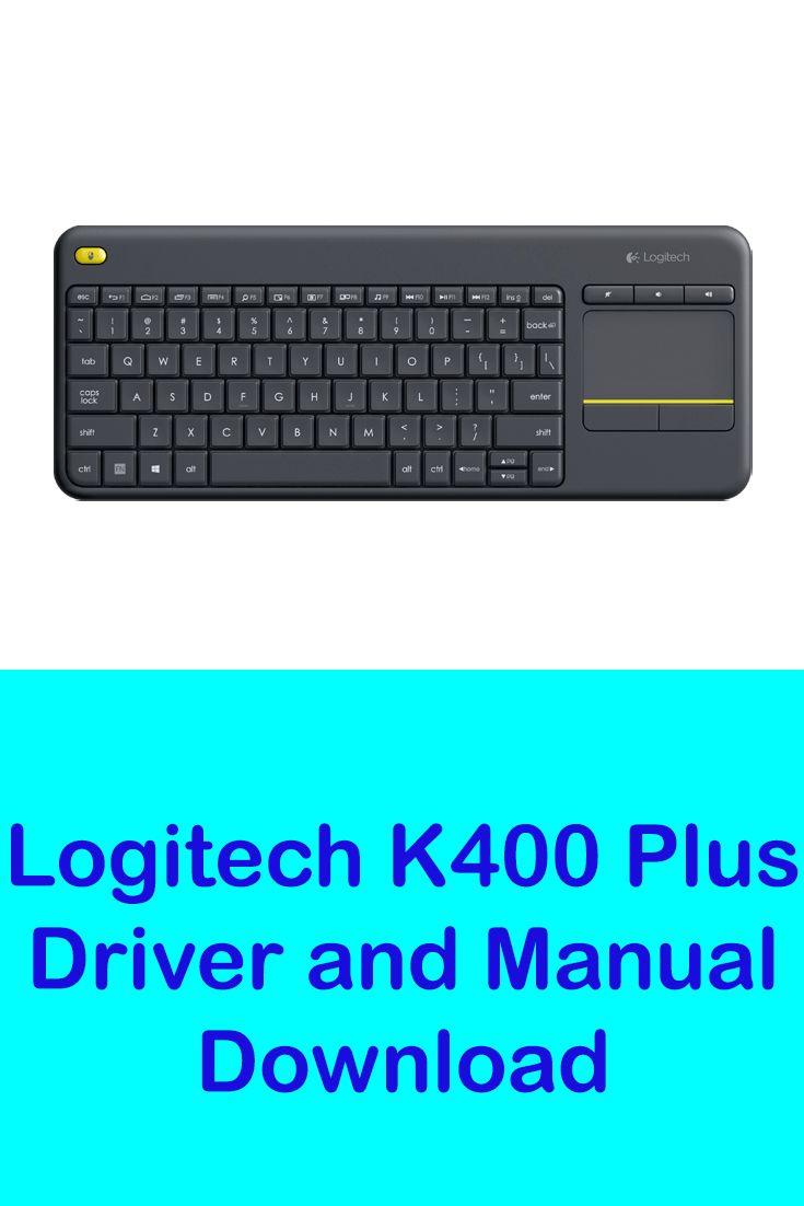 Logitech k400 plus driver and manual download logitech