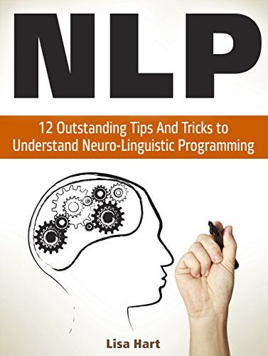 NLP Neuro Linguistic Programming ReProgram Your Control Over Emotions And Behavior Mind Control