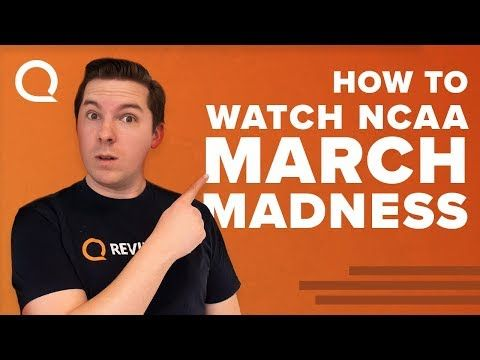 How to Watch (or Stream) NCAA March Madness Games