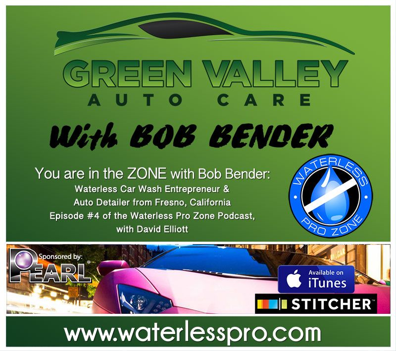 The Waterless Pro Zone with Bob Bender of Green Valley Car
