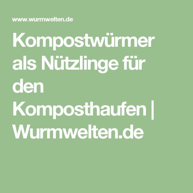 Kompostwürmer als Nützlinge für den Komposthaufen   Wurmwelten.de