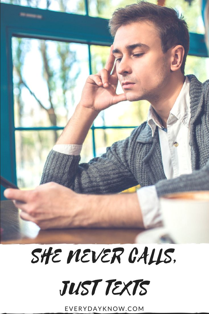 Dating she never calls