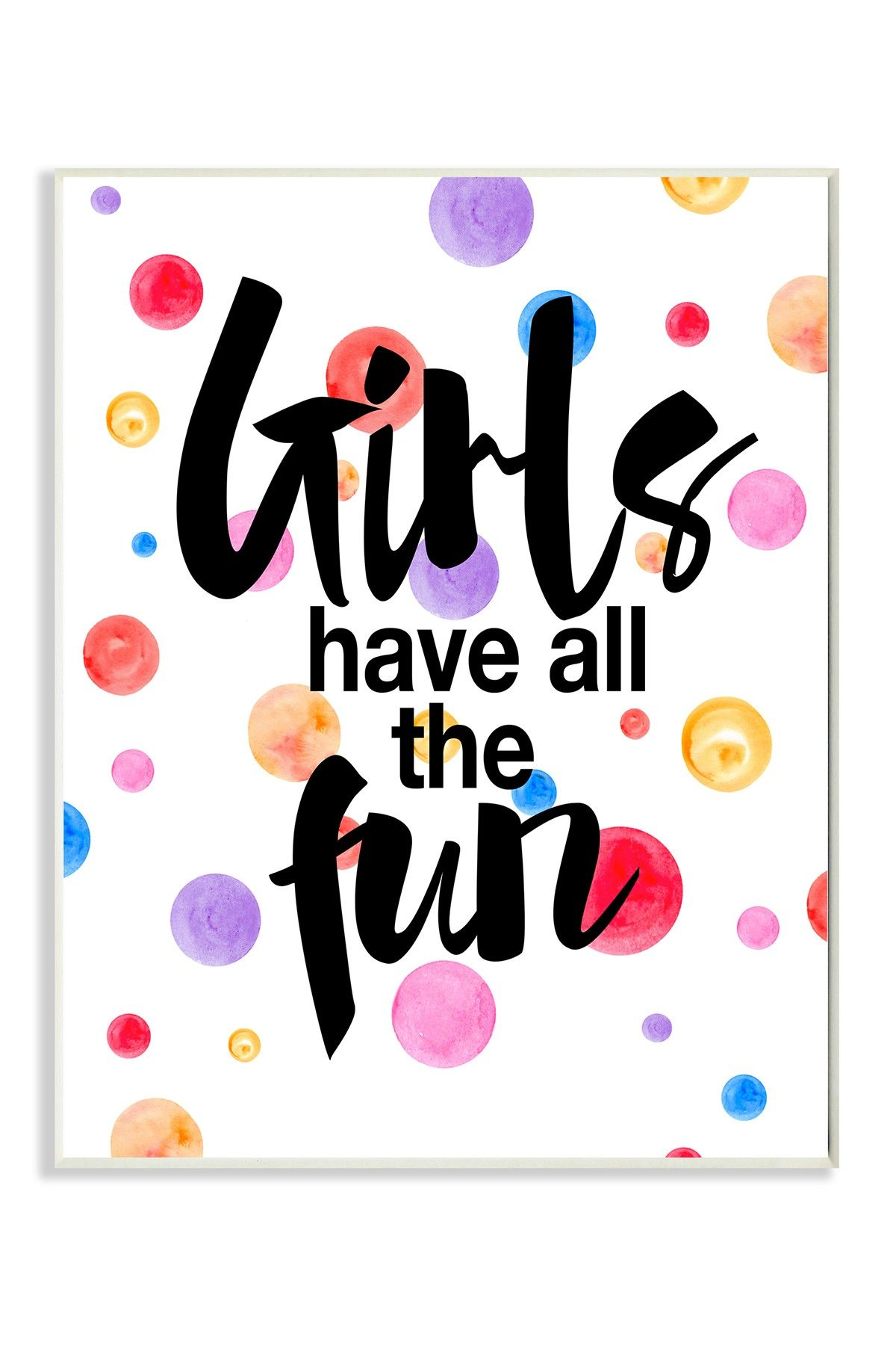 10x15 Room: Girl's Have All The Fun Wall Art - 10x15
