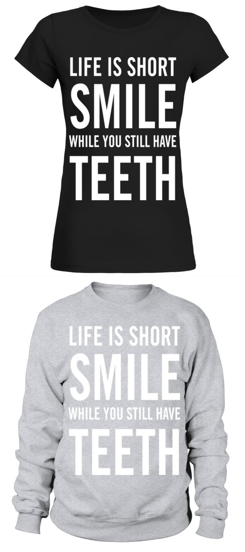 Dentist smile while you have teeth t_shirt birthday gift