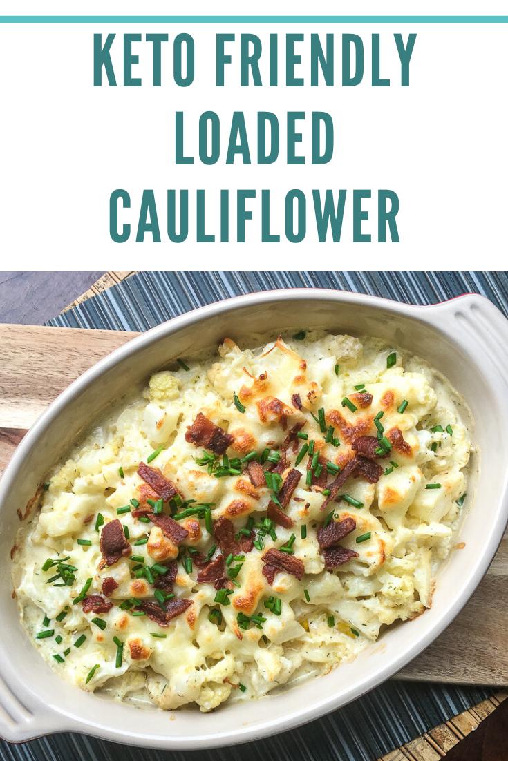 loaded cauliflower bake keto recipe