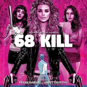 68 Kill Soundtrack Soundtrack Mp3 Song